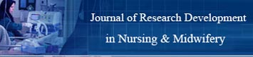 Journal of Research Development in Nursing & Midwifery